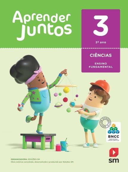 Aprender Juntos Ciencias 3  Bncc Ed 2018