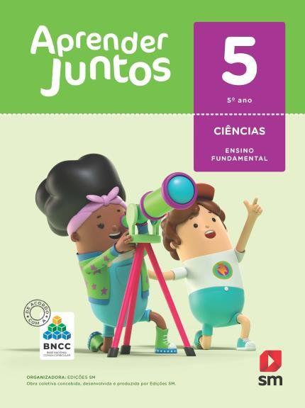 Aprender Juntos Ciencias 5  Bncc Ed 2018