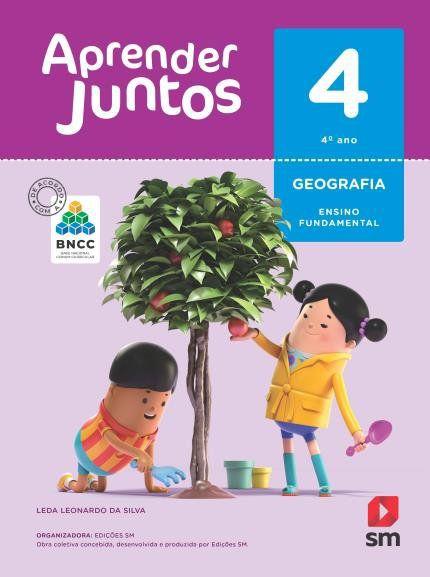 Aprender Juntos Geografia 4  Bncc Ed 2018
