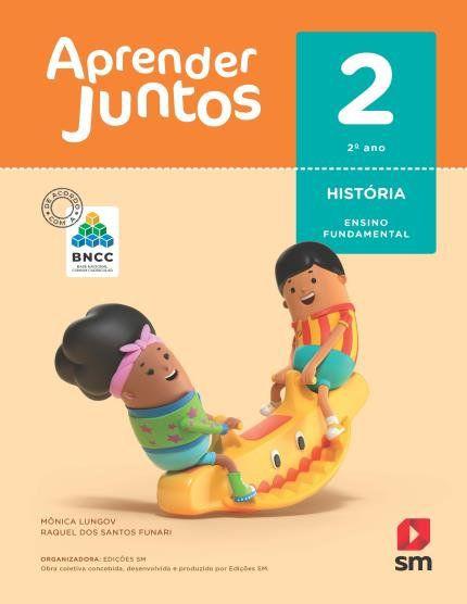 Aprender Juntos Historia 2  Bncc Ed 2018