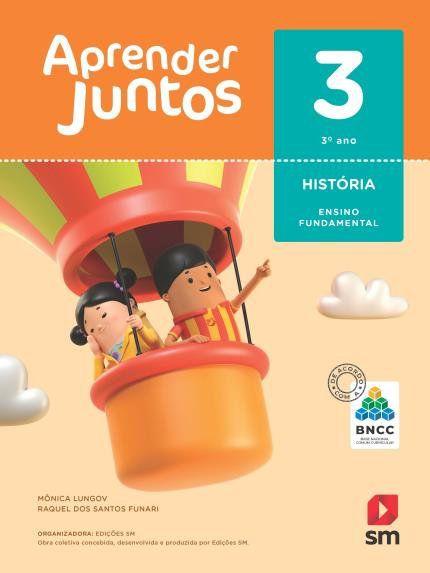 Aprender Juntos Historia 3  Bncc Ed 2018