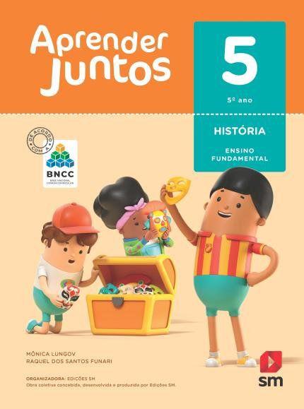 Aprender Juntos Historia 5  Bncc Ed 2018