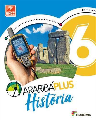 ARARIBA PLUS: HISTORIA - 6º ANO (5ª...5ªED.(2018)