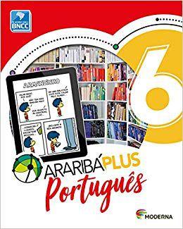 ARARIBA PLUS - PORTUGUES - 6º ANO - ENSINO FUNDAMENTAL II - 6º ANO