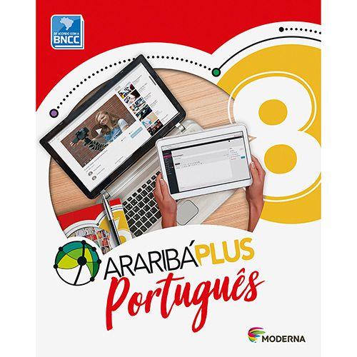 ARARIBA PLUS - PORTUGUES - 8º ANO - ENSINO FUNDAMENTAL II - 8º ANO