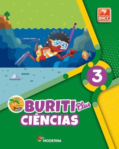 BURITI PLUS - CIÊNCIAS - 3º ANO - ENSINO FUNDAMENTAL I - 3º ANO