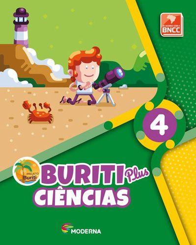 BURITI PLUS - CIÊNCIAS - 4º ANO - ENSINO FUNDAMENTAL I - 4º ANO