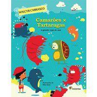 Camarões X Tartarugas - a Grande Copa do Mar - 2ª Ed.