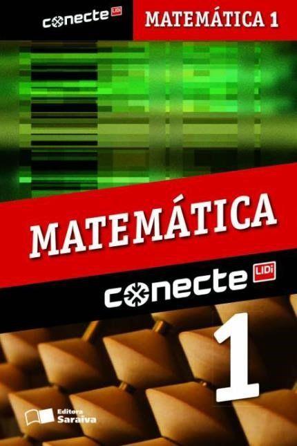 Conecte - Matemática - Vol. 1 - Ensino Médio - 2ª Ed. 2014