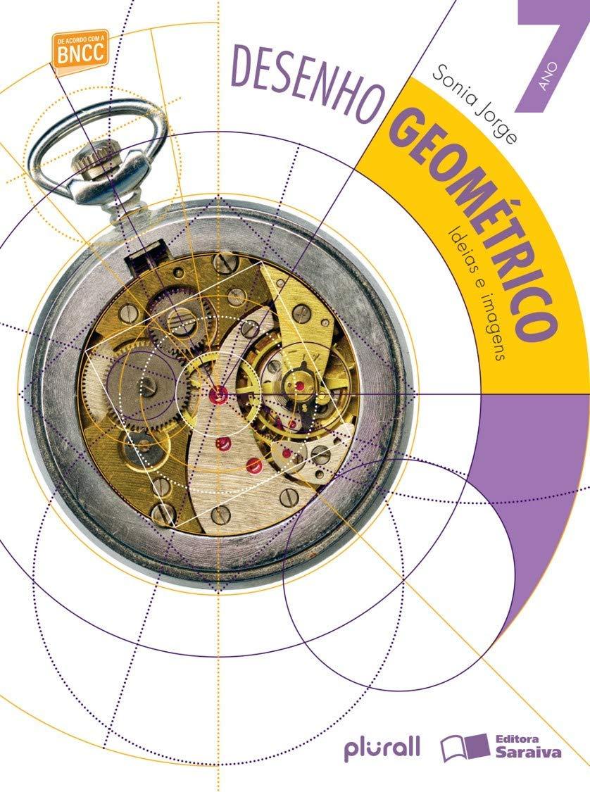 Desenho Geométrico: Ideias E Imagens 7º Ano