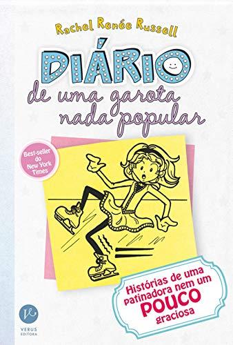 Diário de uma garota nada popular - vol. 4: Histórias de uma patinadora nem um pouco graciosa