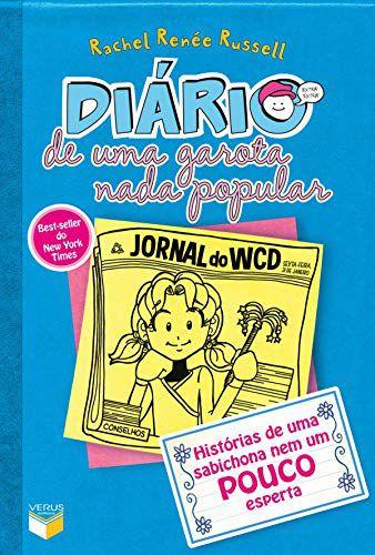 Diário de uma garota nada popular - vol. 5: Histórias de uma sabichona nem um pouco esperta