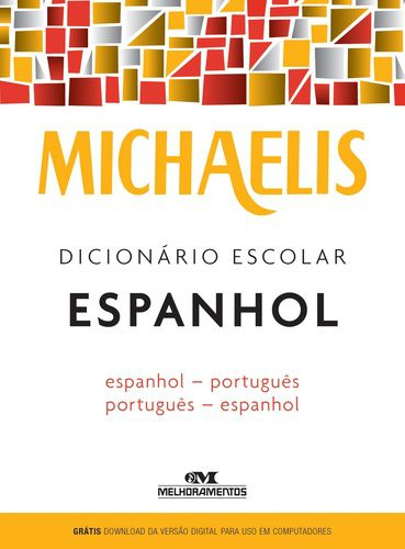 Dicionário Escolar Espanhol-Portugues Michaelis