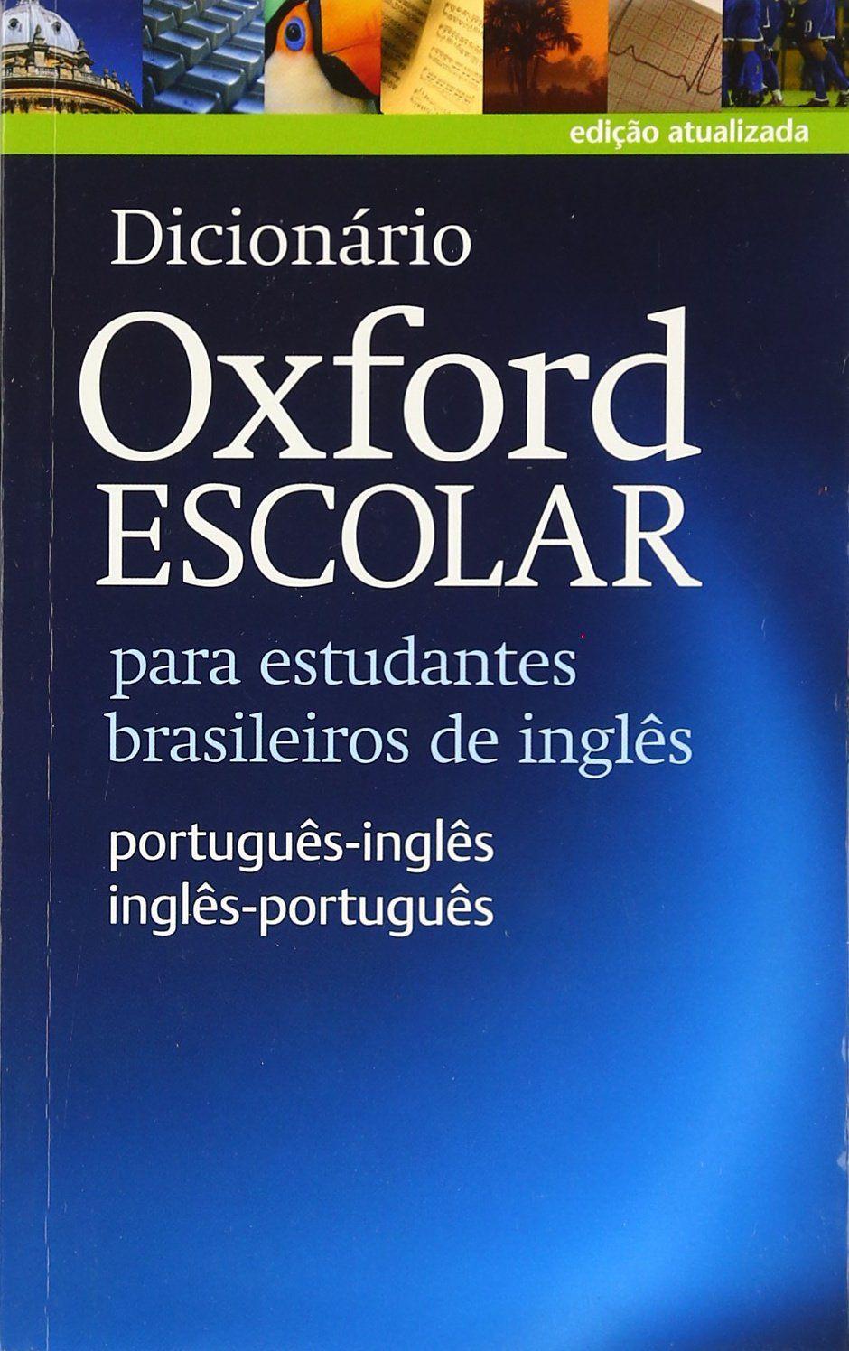 Dicionário Escolar Inglês-Português - oxford