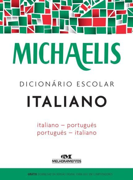 Dicionário Escolar Italiano - Português Michaelis - 3ed