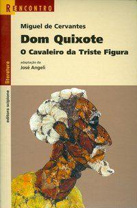 Dom Quixote - Col. Reencontro Literatura
