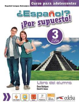 ESPANOL? POR SUPUESTO! 3 - LIBRO DEL ALUMNO