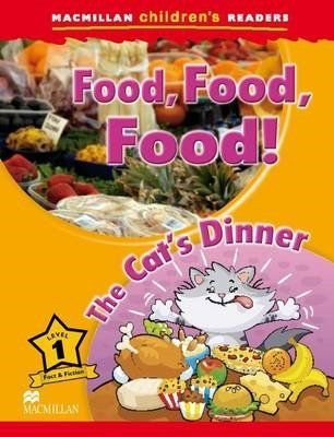 Food, Food, Food! / The Cat's Dinner - Macmillan Children's Readers