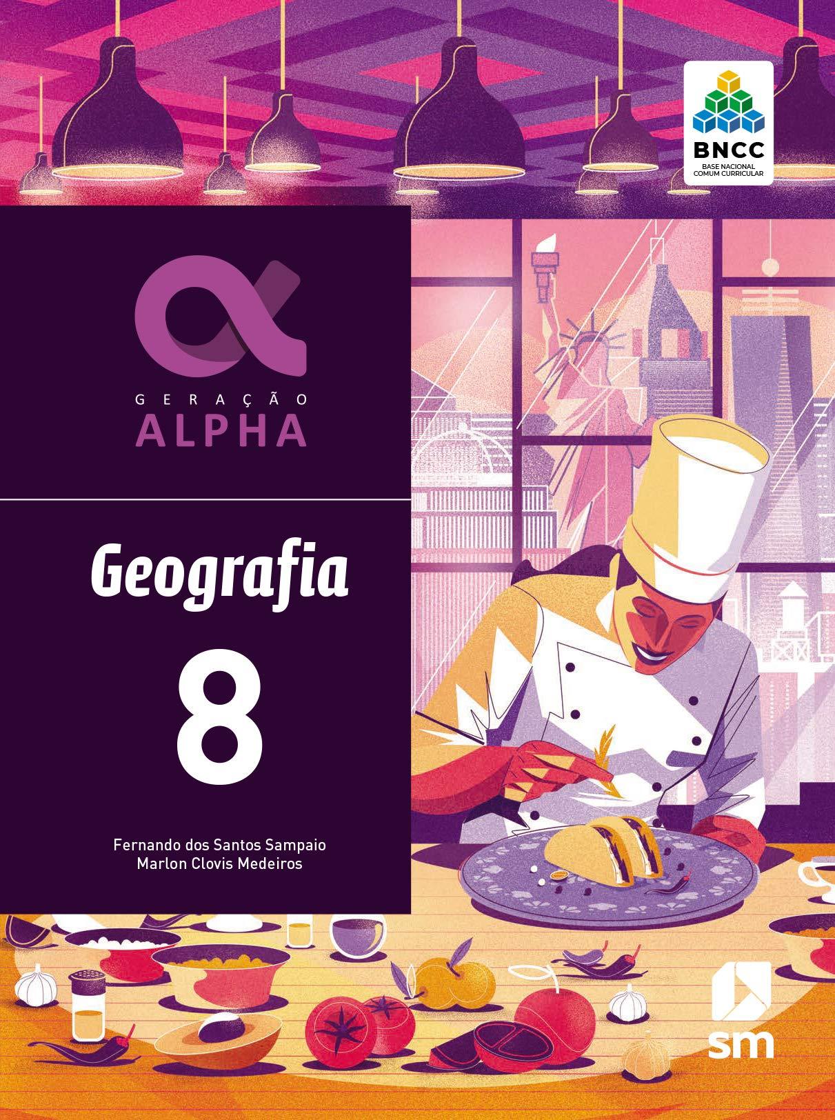 Geração Alpha Geografia 8 Ed 2019 - Bncc