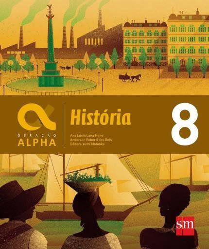 Geração Alpha - História 8º Ano