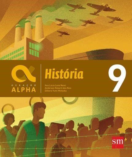 Geração Alpha - História 9º Ano