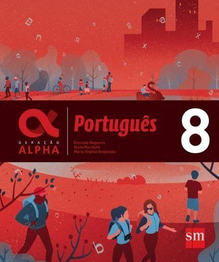 Geração Alpha - Português 8º Ano