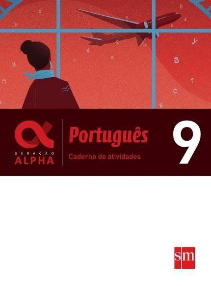 Geração Alpha - Português 9º Ano Caderno Atividades