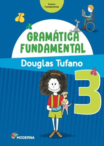 GRAMÁTICA FUNDAMENTAL - 3º ANO - ENSINO FUNDAMENTAL I - 3º ANO