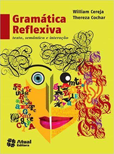 Gramatica Reflexiva texto, semântica e interação