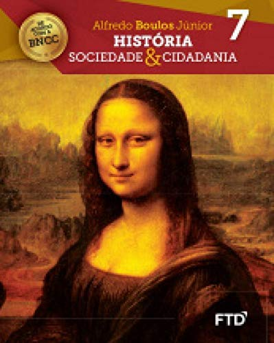 História Sociedade e Cidadania. 7º Ano