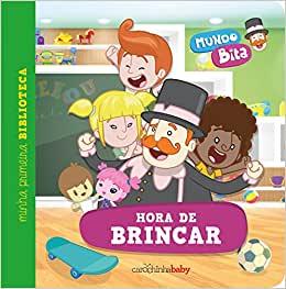 HORA DE BRINCAR - MUNDO BITA