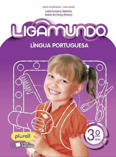 LIGAMUNDO - LÍNGUA PORTUGUESA - 3º ANO - ENSINO FUNDAMENTAL I - 3º ANO