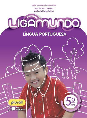 LIGAMUNDO - LÍNGUA PORTUGUESA - 5º ANO - ENSINO FUNDAMENTAL I - 5º ANO