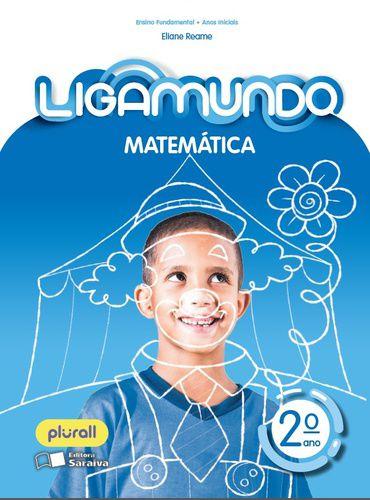 LIGAMUNDO MATEMÁTICA - 2º ANO - ENSINO FUNDAMENTAL I - 2º ANO