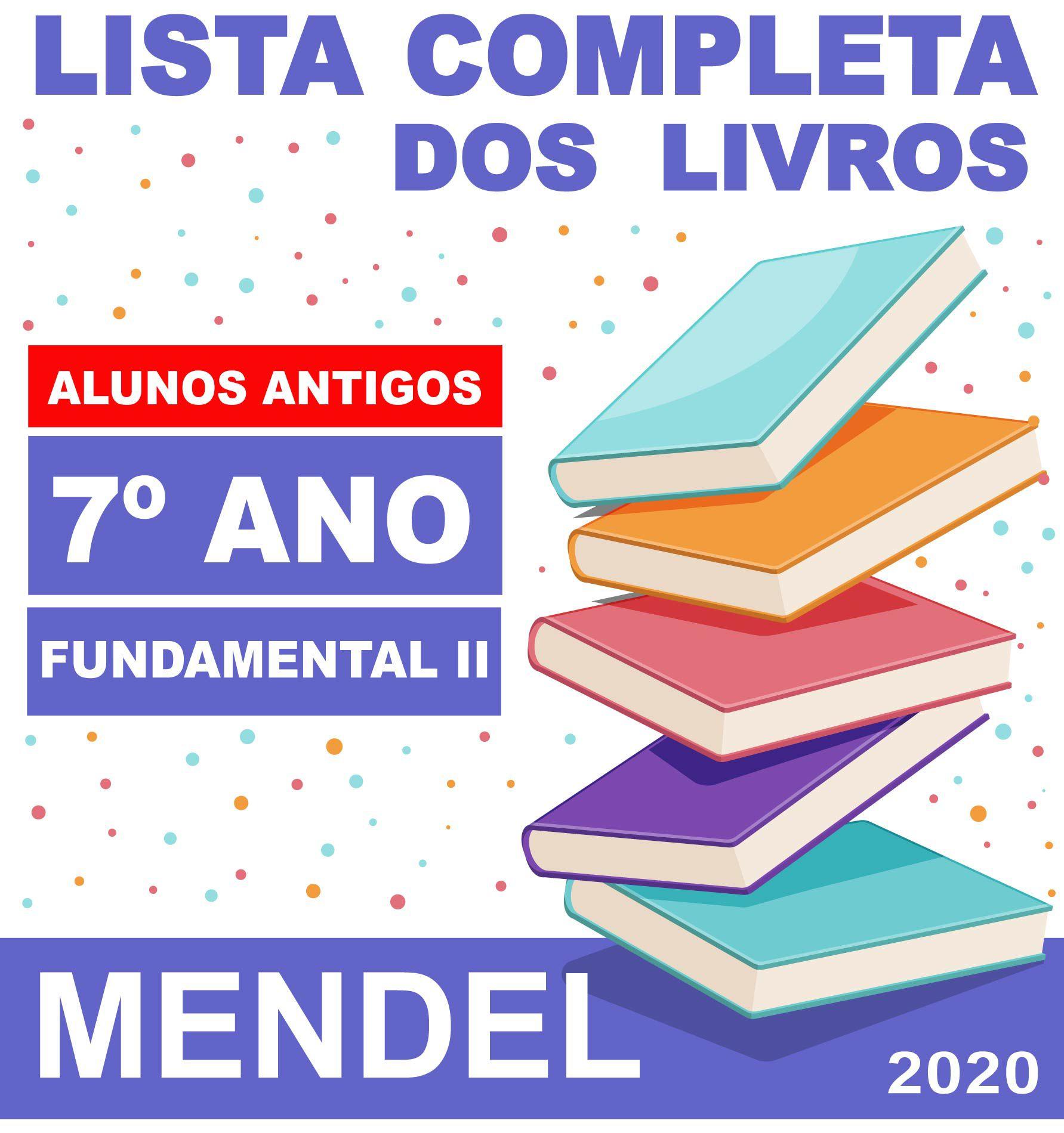 LISTA COMPLETA DE LIVROS 7º ANO ALUNOS ANTIGOS - FUNDAMENTAL 2