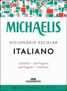 MICHAELIS DICIONARIO ESCOLAR ITALIANO-PORTUGUES - PORTUGUES-ITALIANO