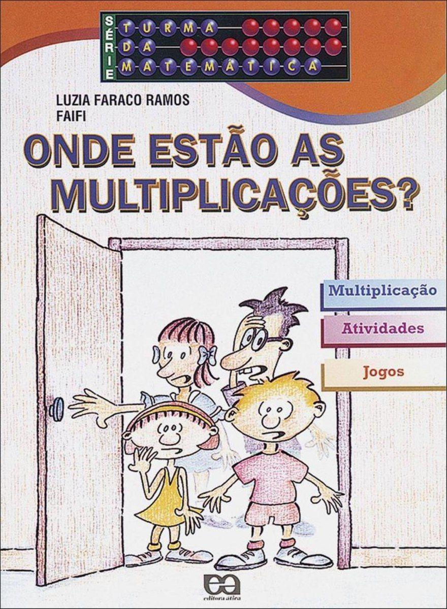 Onde Estão As Multiplicações? - Série Turma da Matemática