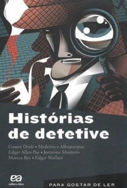 Para Gostar de Ler - Histórias de Detetive - Vol. 12 - 10ª Ed. 2013