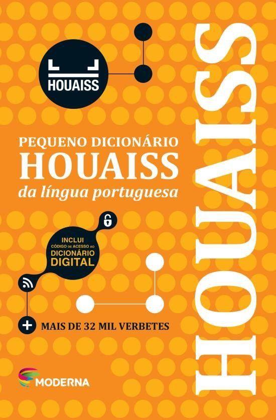 Pequeno Dicionário Houaiss - da Língua Portuguesa