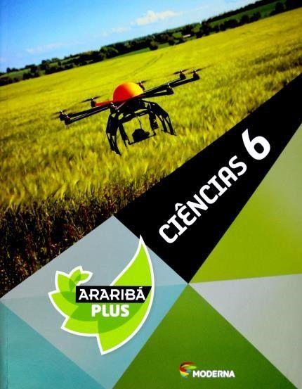 Projeto Araribá Plus - Ciências - 6º Ano - 4ª Ed. 2014