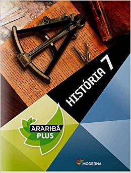 Projeto Araribá Plus - História - 7º ano - 4ª Ed. 2014