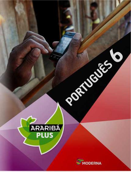 Projeto Araribá Plus - Português - 6º ano - 4ª Ed. 2014