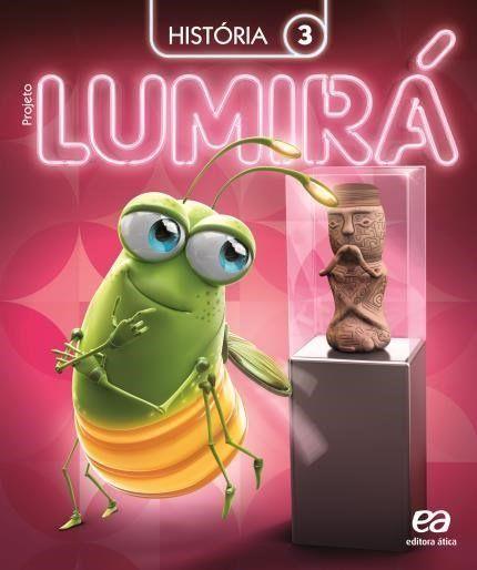 Projeto Lumirá - História - 3º Ano