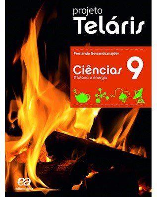 Projeto Teláris Ciências - 9º Ano - 2ª Ed. 2015