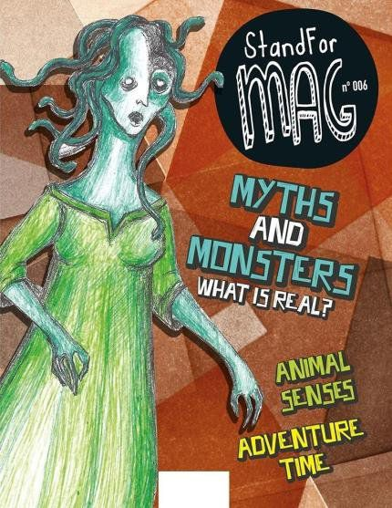 Standfor MAG nº006 - Myths and Monsters. What is real?
