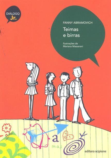 Teimas e Birras - Col. Diálogo Júnior