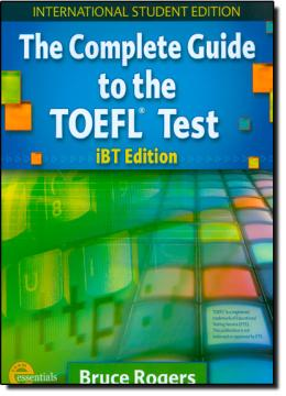 THE COMPLETE GUIDE TO THE TOEFL TEST IBT EDITION SB WITH CD - ROM