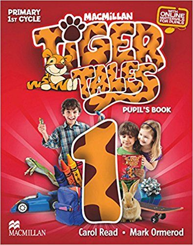 Tiger Tales 1 Pupil´s Book