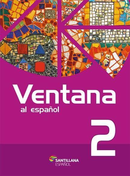 Ventana Al Español 2 - 2ª Ed. 2016
