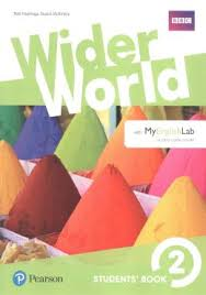 Wider world. Students' book. Per le Scuole superiori. Con espansione online: Wider World 2 Students' Book